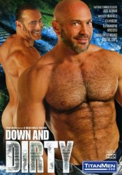 TitanMen, Down and Dirty