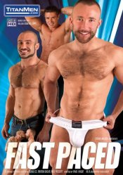 TitanMen, Fast Paced