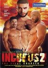 TitanMen, Incubus 2 The Final Chapter