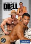 TitanMen, Drill To The Point