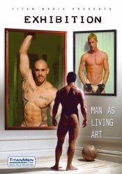 TitanMen, Exhibition